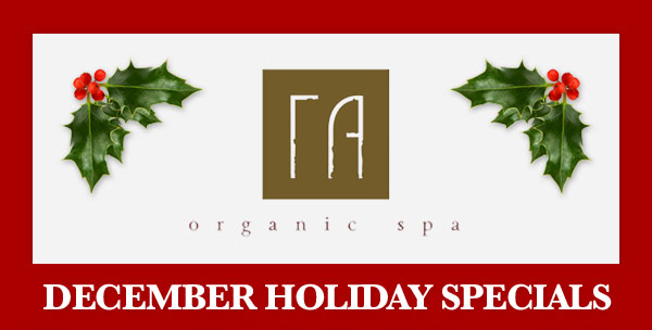 Holiday Spa Special at Ra in Burbank